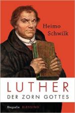 500 Jahre Reformation: Heimo Schwilks große Luther-Biographie